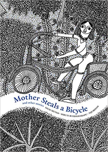 A review of Mother steals a bicycle and other stories